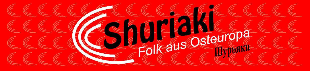 Shuriaki – Folk aus Osteuropa